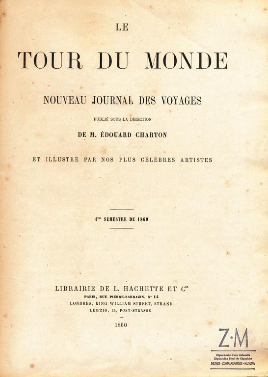 Museo Zumalakarregi. Le Tour du Monde. 1860