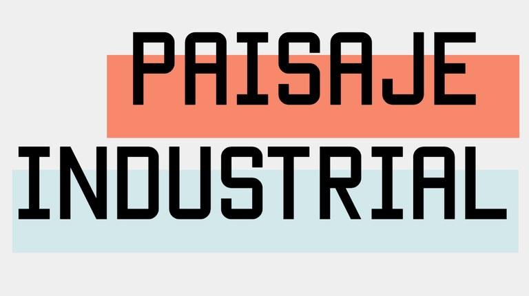 """Proyecto """"Paisaje industrial"""""""