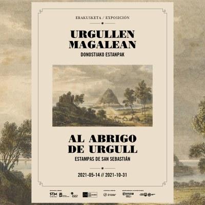 """Apertura de la nueva exposición temporal """"Al abrigo de Urgull. Estampas de San Sebastian."""""""