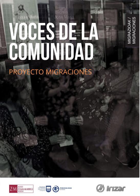 Proyecto Migraciones. Voces de la comunidad
