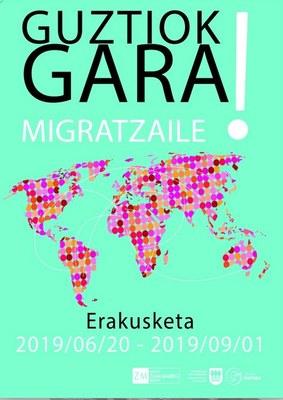 Guztiok gara migratzaile!. Aldi bateko erakusketa