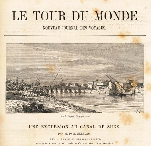 ZM. Paul Merruau. Une Excursion au canal de Suez. le tour du Monde. Par M. Paul Merruau.  1862 Suezeko kanalen