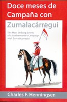 """The Most Striking Events of a Twelvemonth's Campaign with Zumalacarregui in Navarre and the Basque Provinces"""