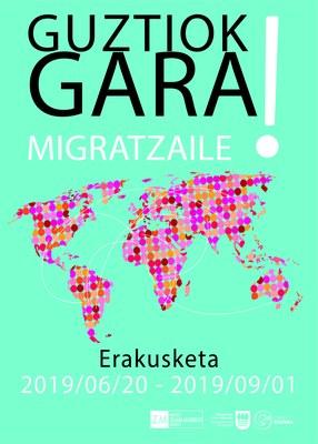 Guztiok gara migratzaile erakusketako kartela