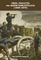 Irun, iraultza eta azken karlistaldia (1868-1876).