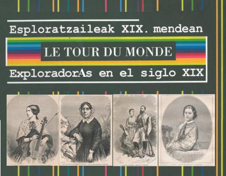 XIX. mendeko esploratzaileak. Le Tour du Monde